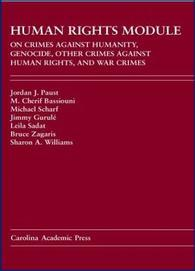 Human Rights Module: On Crimes Against Humanity, Genocide, Other Crimes Against Human Rights Warcrimes